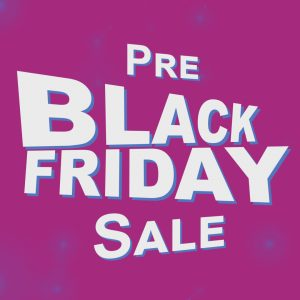Pre-Black Friday Deals Every Friday