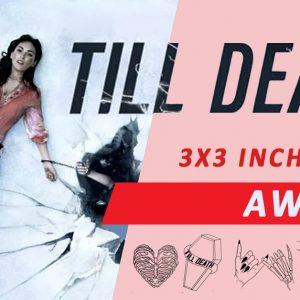 Till Death Movie & Tattoo Special